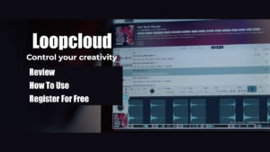 loopcloud-review-how-to-use-register-for-free