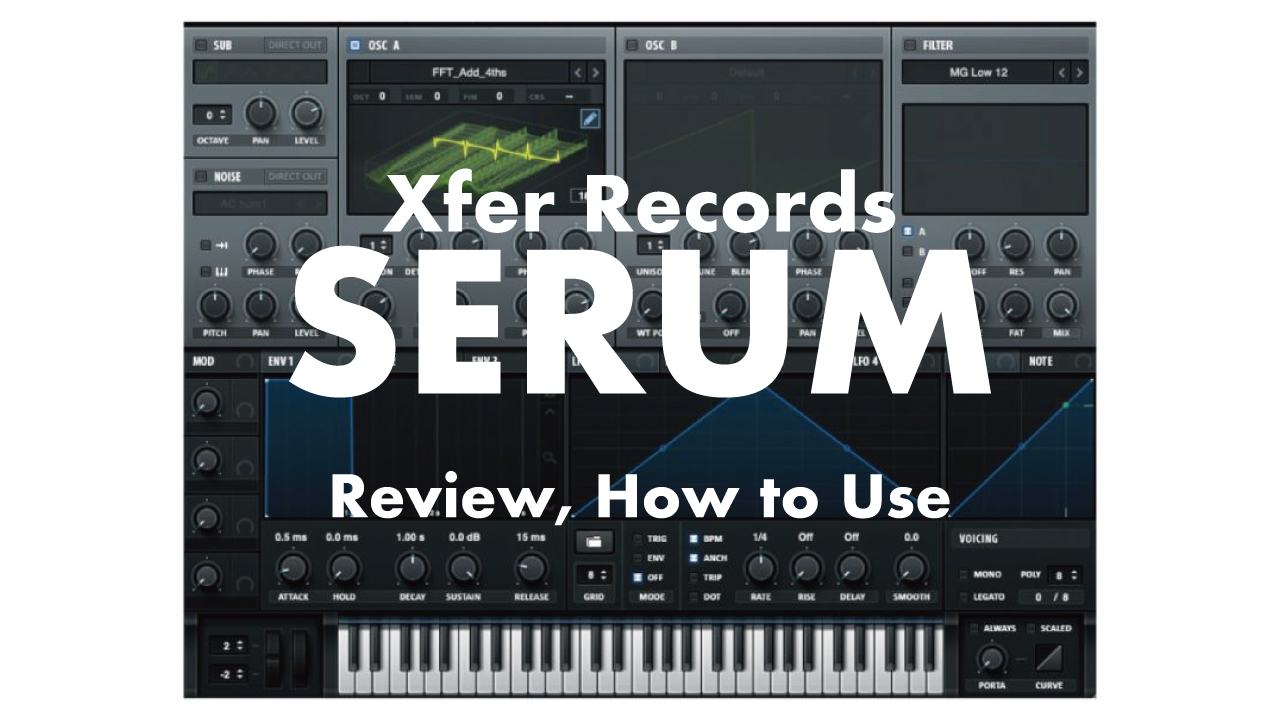 xfer-Records-serum-review-how-to-use