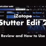 stutter-edit-2-izotope-thumbnails-en